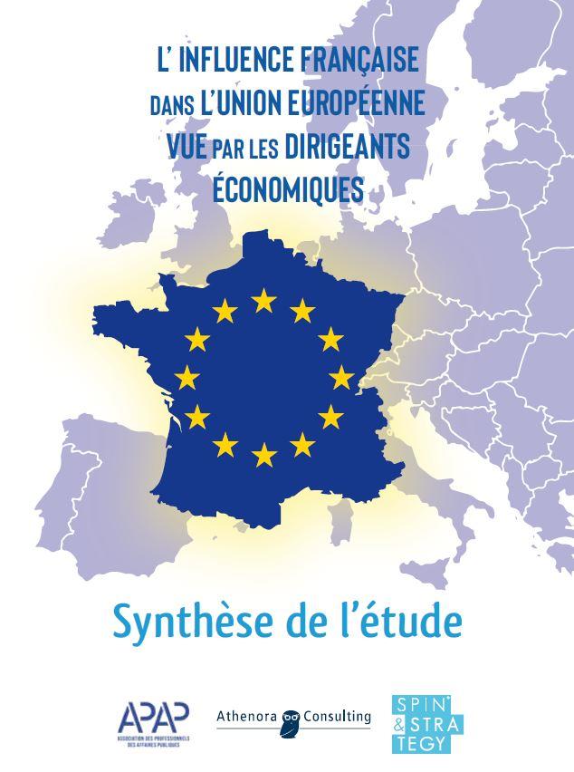 ETUDE POLITIQUE «L'influence de la France dans l'UE, vue par les dirigeants économiques»